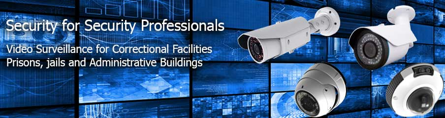 Video Surveillance for Correctional Facilities