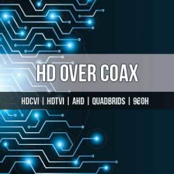 HD Over Coax Cameras