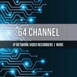 64 Channel NVR