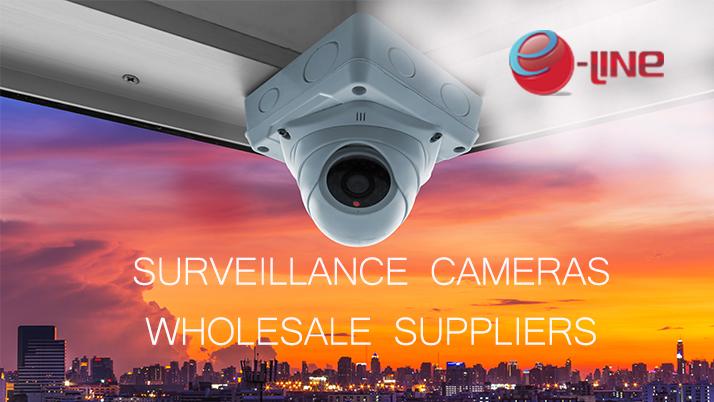 Surveillance Cameras Wholesale Suppliers